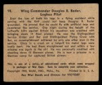 1941 Gum Inc. War Gum #98   Wing Commander Douglas R. Bader Back Thumbnail