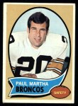 1970 Topps #216  Paul Martha  Front Thumbnail