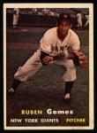 1957 Topps #58  Ruben Gomez  Front Thumbnail