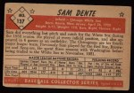1953 Bowman #137  Sam Dente  Back Thumbnail