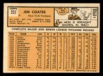 1963 Topps #237  Jim Coates  Back Thumbnail