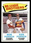 1977 Topps #632   -  Bob Forsch / Ken Forsch Big League Brothers Front Thumbnail