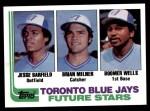 1982 Topps #203   -  David Wells / Jesse Barfield / Brian Milner Blue Jays Rookies Front Thumbnail