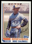 1982 Topps #378  Mike Caldwell  Front Thumbnail