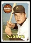 1969 Topps #452 ^YN^ Al Ferrara   Front Thumbnail
