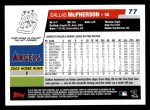 2006 Topps #77  Dallas McPherson  Back Thumbnail
