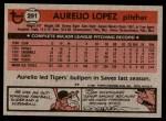 1981 Topps #291  Aurelio Lopez  Back Thumbnail