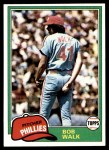 1981 Topps #494  Bob Walk  Front Thumbnail
