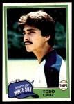 1981 Topps #571  Todd Cruz  Front Thumbnail