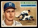 1956 Topps #107 GRY Eddie Mathews  Front Thumbnail