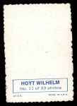 1969 Topps Deckle Edge #11 ^WIL^ Hoyt Wilhelm  Back Thumbnail