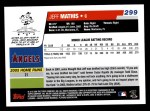 2006 Topps #299   -  Jeff Mathis Rookie Card Back Thumbnail