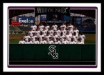 2006 Topps #270   Chicago White Sox Team Front Thumbnail
