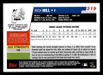 2006 Topps #319   -  Rich Hill Rookie Card Back Thumbnail