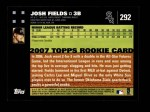 2007 Topps #292  Josh Fields  Back Thumbnail