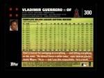 2007 Topps #300  Vladimir Guerrero  Back Thumbnail