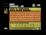 2007 Topps #298   -  Eric Chavez Golden Glove Back Thumbnail