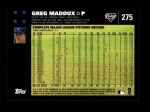2007 Topps #275  Greg Maddux  Back Thumbnail