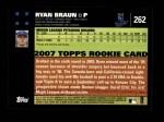 2007 Topps #262  Ryan Braun  Back Thumbnail