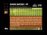 2007 Topps #210  Kazuo Matsui  Back Thumbnail
