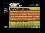 2007 Topps #314   -  Andruw Jones Golden Glove Back Thumbnail