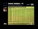 2007 Topps #305  Frank Thomas  Back Thumbnail