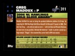 2007 Topps #311   -  Greg Maddux Golden Glove Back Thumbnail