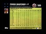 2007 Topps #500  Pedro Martinez  Back Thumbnail
