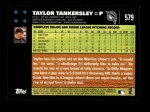 2007 Topps #579  Taylor Tankersley  Back Thumbnail