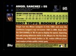 2007 Topps #645  Angel Sanchez  Back Thumbnail