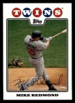 2008 Topps #626  Mike Redmond  Front Thumbnail