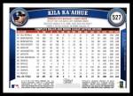 2011 Topps #527  Kila Ka'aihue  Back Thumbnail