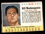 1963 Post #84  Bill Monbouquette  Front Thumbnail