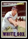 1967 Topps #422  Hoyt Wilhelm  Front Thumbnail