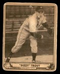 1940 Play Ball #44  Dizzy Trout  Front Thumbnail