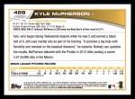 2013 Topps #428  Kyle McPherson  Back Thumbnail