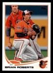 2013 Topps #515  Brian Roberts  Front Thumbnail