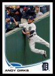 2013 Topps #630  Andy Dirks  Front Thumbnail