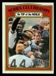 1972 Topps #230  Manny Sanguillen / Luke Walker / Gene Clines 1971 World Series - Summary - Pirates Celebrate Front Thumbnail