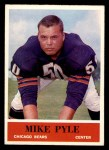 1964 Philadelphia #24  Mike Pyle  Front Thumbnail