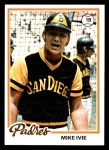 1978 Topps #445  Mike Ivie  Front Thumbnail