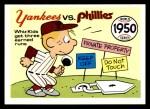 1970 Fleer World Series #47   1950 Yankees vs. Phillies Front Thumbnail