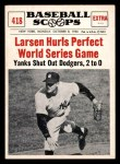 1961 Nu-Card Scoops #418   Don Larsen   Front Thumbnail