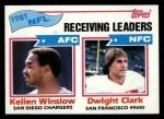 1982 Topps #258   -  Kellen Winslow / Dwight Clark Receiving Leaders Front Thumbnail