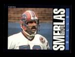 1985 Topps #206  Fred Smerlas  Front Thumbnail