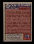 1985 Topps #306  Charles Bowser  Back Thumbnail