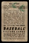 1952 Bowman #117  Bill Wight  Back Thumbnail