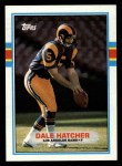 1989 Topps #132  Dale Hatcher  Front Thumbnail