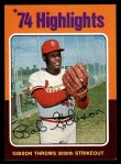 1975 Topps #3   -  Bob Gibson Gibson Throws 3000th Strikeout Front Thumbnail