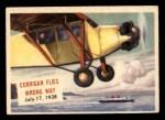 1954 Topps Scoop #131   Corrigan Flies Wrong Way Front Thumbnail